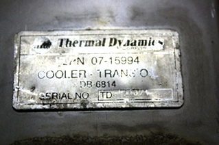 USED RV THERMAL DYNAMIC COOLER-TRANS OIL FLPN 07-15994 FOR SALE
